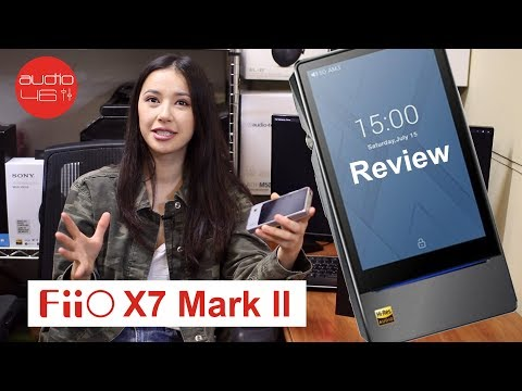 Fiio X7 Mark II Hi-Res Player Review