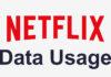 تحكم في إستهلاك البيانات في Netflix من خلال هذه الخُطوات الآن