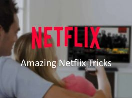 Netflix tricks that will make the experience much better